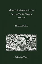 Musical References in the Gazzetta DI Napoli, 1681-1725