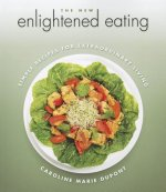 New Enlightened Eating