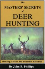 Masters' Secrets of Deerhunting