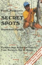 Frank Sargeant's Secret Spots: Southwest Florida