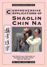 Comprehensive Applications of Shaolin Chin-na