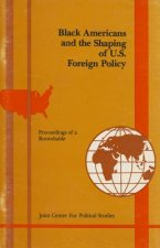 Black Americans and the Shaping of US Foreign Policy