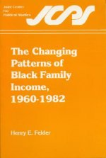 Changing Patterns of Black Family Income, 1960-1982