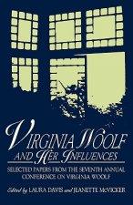 Virginia Woolf and Her Influences