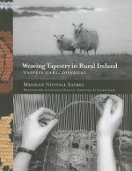 Weaving Tapestry in Rural Ireland
