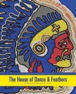 House of Dance and Feathers