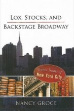 Lox, Stocks, and Backstage Broadway