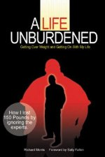 Life Unburdened