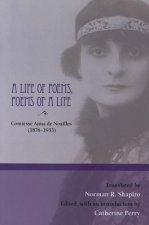 Life of Poems, Poems of a Life