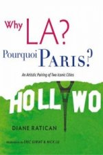 Why LA/ Pourquoi Paris?