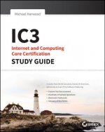 IC3: Internet and Computing Core Certification Global Standa