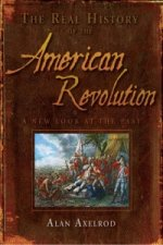 Real History of the American Revolution
