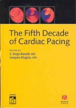 Fifth Decade of Cardiac Pacing