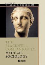 Blackwell Companion to Medical Sociology