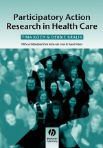 Participatory Action Research in Healthcare