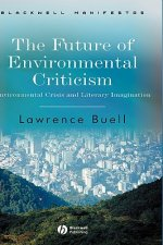 Future of Environmental Criticism
