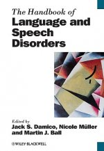 Handbook of Language and Speech Disorders