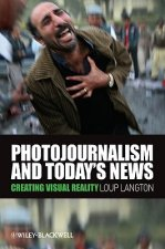 Photojournalism and Today's News