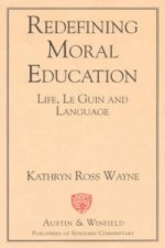 Redefining Moral Education