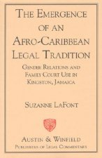 Emergence of an Afro-Caribbean Legal Tradition