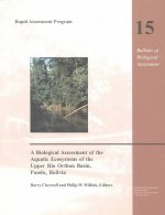 Biological Assessment of the Aquatic Ecosystems of the Upper Rio Orthon Basin, Pando, Bolivia