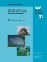 Rapid Marine Biodiversity Assessment of the Coral Reefs of Northwest Madagascar