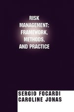 Risk Management: Frameworks, Methods and Practice
