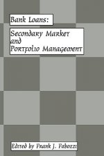 Bank Loans: Secondary Market and Portfolio Management
