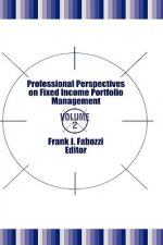 Professional Perspectives on Fixed Income Portfolio Management