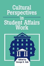 Cultural Perspectives in Student Affairs Work