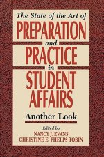 State of the Art of Preparation and Practice in Student Affairs