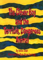 Clever Boy and the Terrible, Dangerous Animal