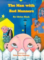 Man with Bad Manners