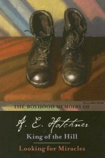 Boyhood Memoirs of A. E. Hotchner
