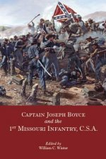 Captain Joseph Boyce and the 1st Missouri Infantry, CSA
