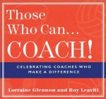 Those Who Can... Coach!
