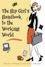 Hip Girl's Handbook for the Working World
