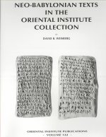 Neo-Babylonian Texts in the Oriental Institute Collection