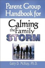 Parent Group Handbok for Calming the Family Storm