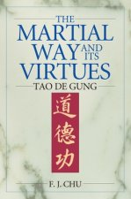 Martial Way and Its Virtues