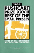 Pushcart Prize Xxvii Best of the Small Presses 2004
