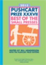 Pushcart Prize XXXVII - Best of the Small Presses