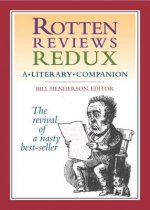 Rotten Reviews Redux - A Literary Companion