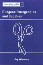 Toybag Guide to Dungeon Emergencies & Supplies