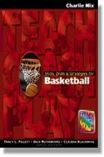 Skills, Drills & Strategies for Basketball