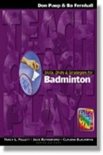 Skills, Drills & Strategies for Badminton