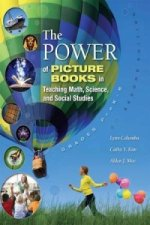 Power of Picture Books in Teaching Math, Science, and Social Studies