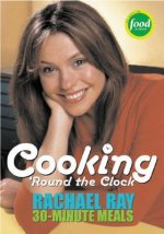 Rachael Ray's 30-minute Meals