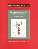Physical Chemistry for the Biosciences Problems and Solutions