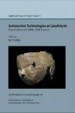 Substantive Technologies at Catalhoyuk